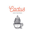 cactus hand drawn desert houseplant sketch vector image vector image