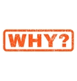 Why Question Rubber Stamp vector image