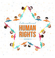 international human rights month of friend group vector image vector image