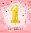 1 birthday greeting card golden balloon and vector image