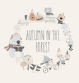 cute animals with autumn elements hello autumn vector image vector image