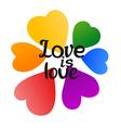 LGBT Love is Love Beautiful Rainbow Hearts and vector image