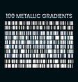 metallic gradients shiny silver gradient vector image