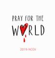 pray for world handwritten lettering vector image vector image