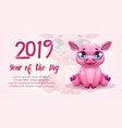 2019 year pig new year greeting banner vector image