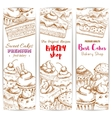 Bakery desserts sketch banners set vector image vector image