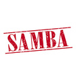 samba red grunge vintage stamp isolated on white vector image vector image