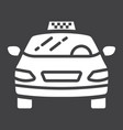 taxi car glyph icon transport and automobile vector image vector image