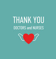 thank you doctors and nurses hand drawn vector image vector image