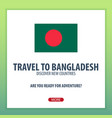 travel to bangladesh discover and explore new vector image