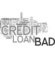best bad credit loans text word cloud concept vector image vector image