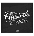 Merry Christmas from my Family to Yours vector image vector image
