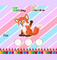 worksheet writing practice alphabet f for fox vector image vector image