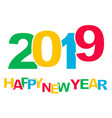 2019 happy new year vector image