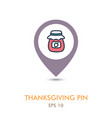 jam jar mapping pin icon harvest thanksgiving vector image vector image
