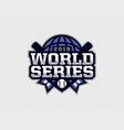 modern professional emblem logo world series for vector image