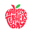 happy teachers day hand lettering quote vector image vector image