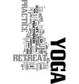 yoga retreat text word cloud concept vector image vector image