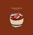 custard pudding in glass hand draw sketch vector image vector image