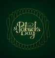happy stpatrick s day label with lettering vector image