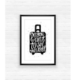 Motivational travel poster with suitcase vector image vector image