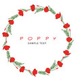 wreath of stems leaves and flowers of poppy vector image