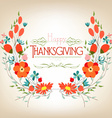Floral background thanksgiving greeting card with vector image vector image