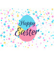 happy easter holiday background with egg and vector image
