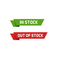 in stock sign and out of stock text badge vector image