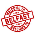 welcome to belfast red stamp vector image vector image