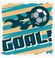 Football Goal The Ball On A Fire Soccer Print vector image
