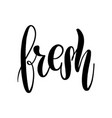 fresh lettering greeting card typographic vector image vector image