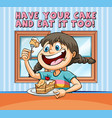 idiom poster for have your cake and eat it too