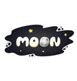 moon cartoon inscription on night sky with stars vector image vector image