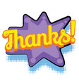 thanks comic word vector image vector image