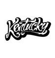 kentucky sticker modern calligraphy hand vector image