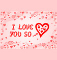 background with heart shapes and romantic text vector image