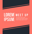 cool colorful background collection meet up card vector image vector image