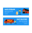 safe storage fast delivery horizontal banners vector image