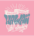 t-shirt design hawaii vector image vector image