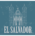 El Salvador landmarks San Francisco church Retro vector image vector image