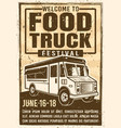 food truck festival advertising vintage poster vector image