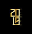 new year 2019 golden text vector image vector image