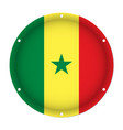 round metallic flag of senegal with screw holes vector image vector image
