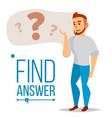 thinking man question sign in think bubble vector image