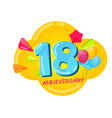 cute cartoon template 18 years anniversary vector image vector image
