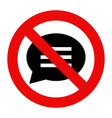 No talking sign vector image vector image