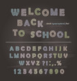chalk font design on the chalkboard background vector image vector image