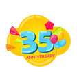 cute cartoon template 35 years anniversary vector image