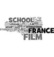 france film school text background word cloud vector image vector image